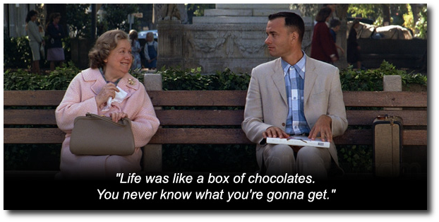 PUGs are like a box of chocolates. You never know what you're gonna get