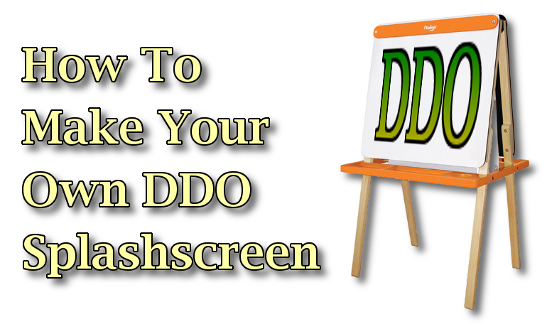 How To Create Your Own DDO Splashscreen