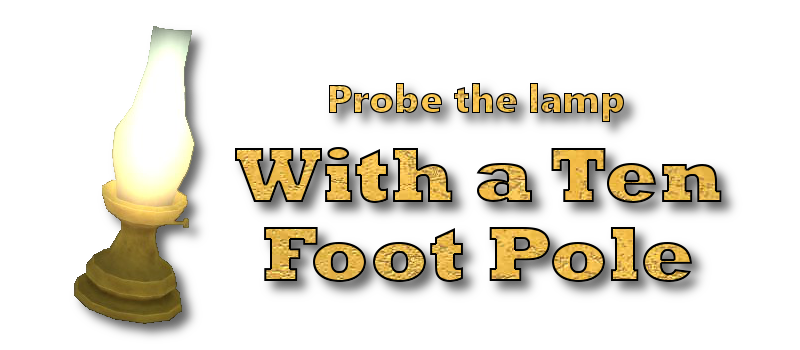 Probe the lamp! (with a ten-foot pole)