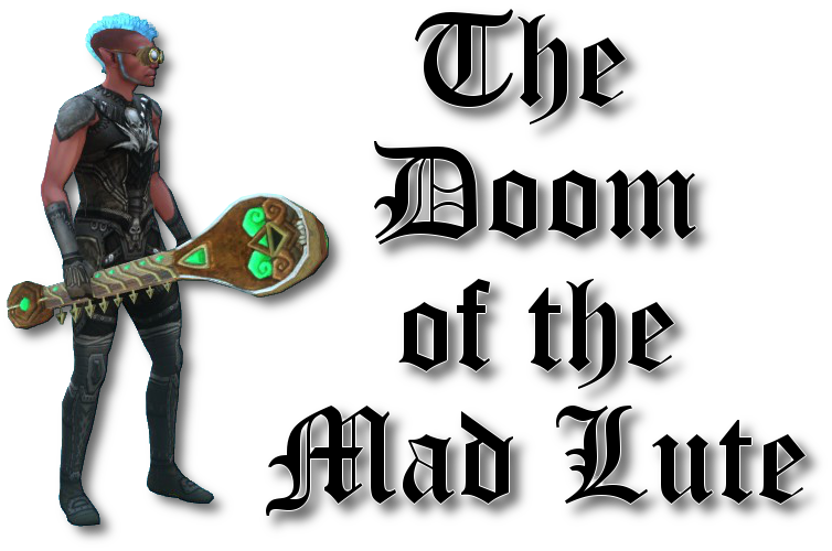 The Doom of the Mad Lute