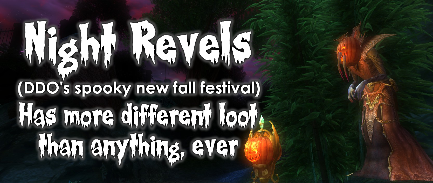 Night revels has more loot than anything