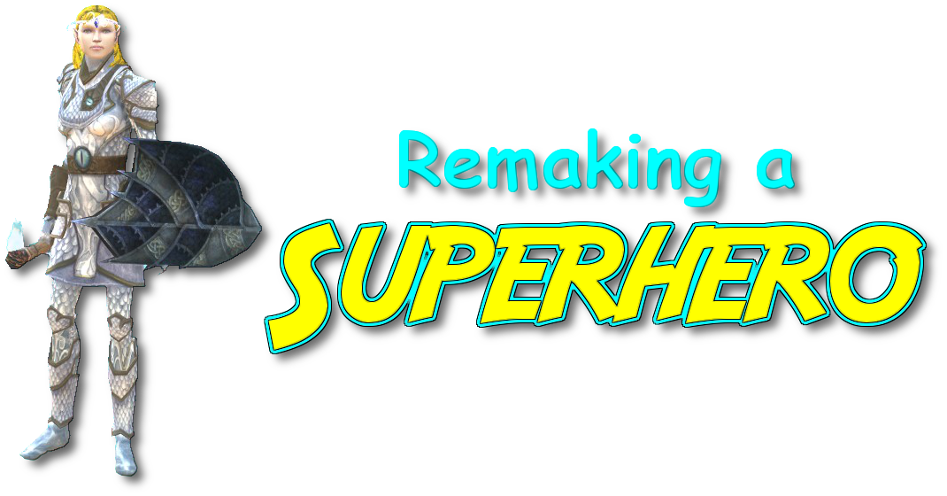 Remaking a Superhero