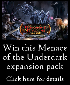 Win the Menace of the Underdark!