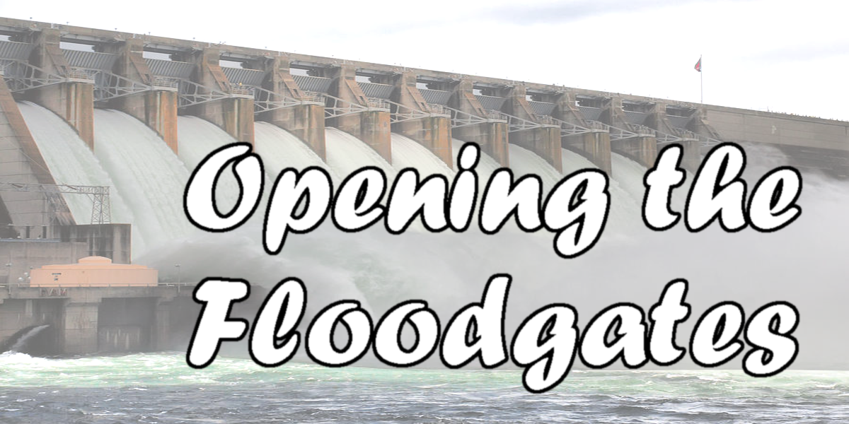 Opening the Floodgates