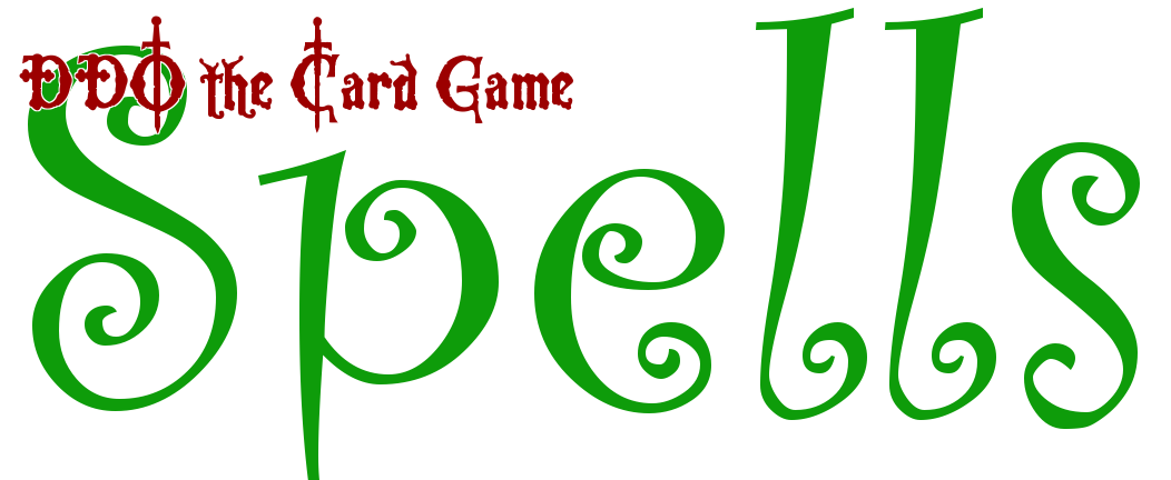 DDO The Card Game: Spells