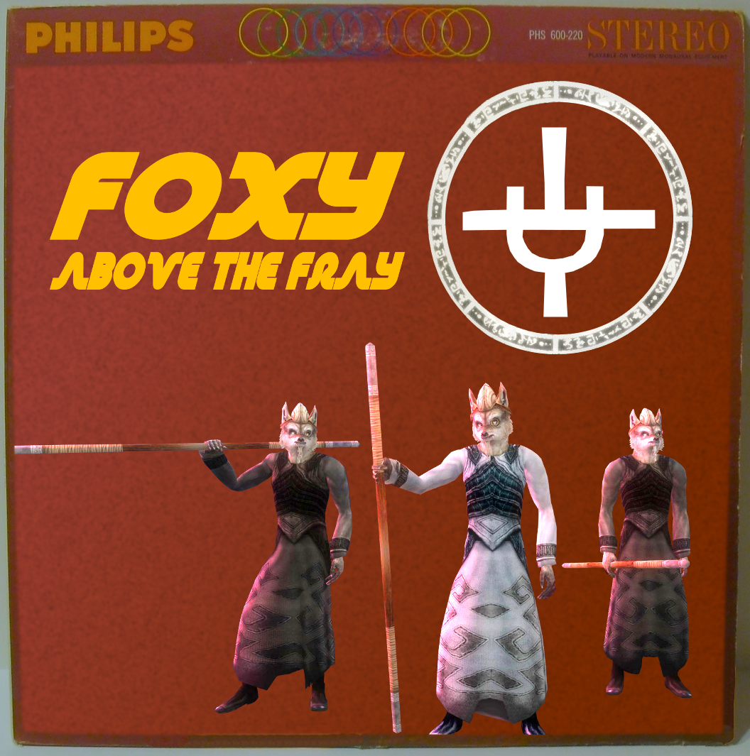 Foxy: Above the Fray