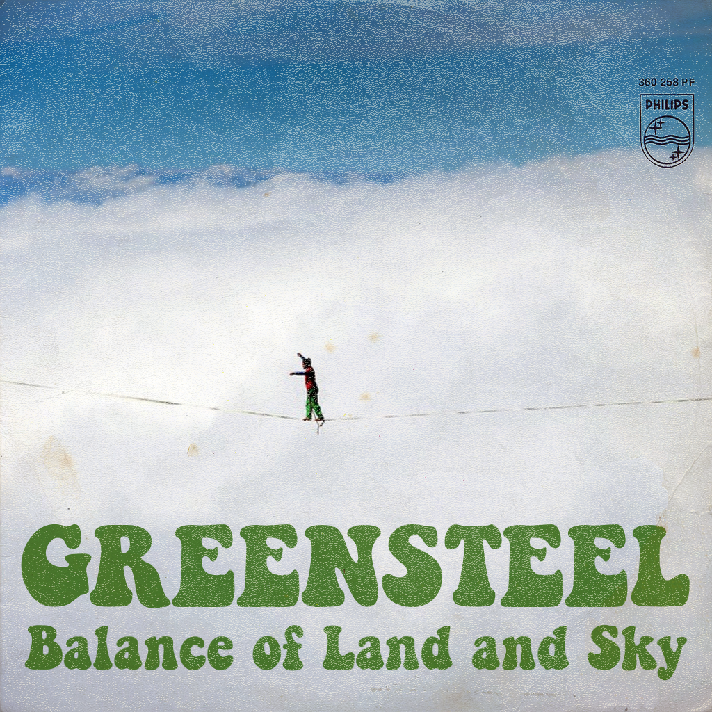 Greensteel - Balance of Land and Sky