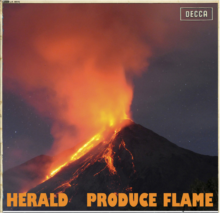 Herald - Produce Flame