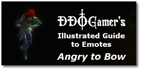 DDOGamer's Illustrated Guide to Emotes