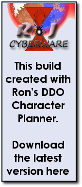 All of these builds created using Ron's Character Planner