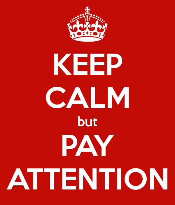 keep-calm-but-pay-attention